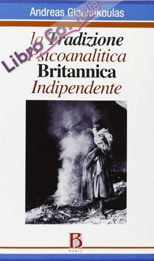La Tradizione Psicoanalitica Britannica Indipendente